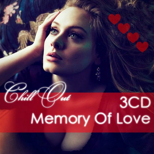 Chill Out. Memory Of Love (2012)