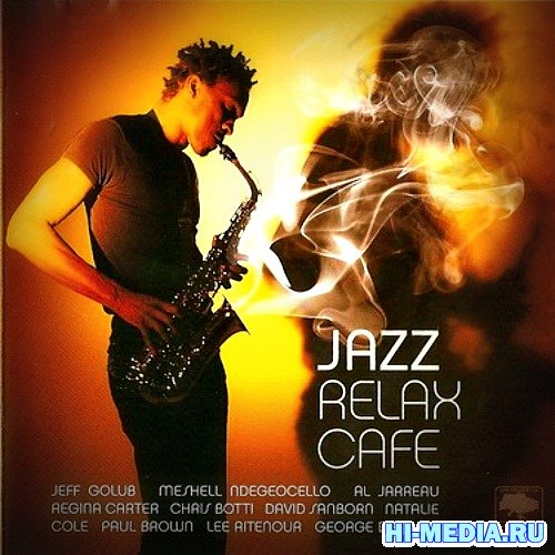 Jazz Relax Cafe (2007)