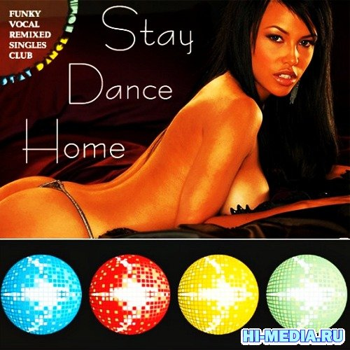 Stay Dance Home (2012)