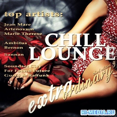 Extraordinary Chill Lounge Vol.3 (2012)