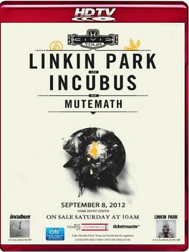 Linkin Park: Honda Civic Tour (2012) HDTV 1080i