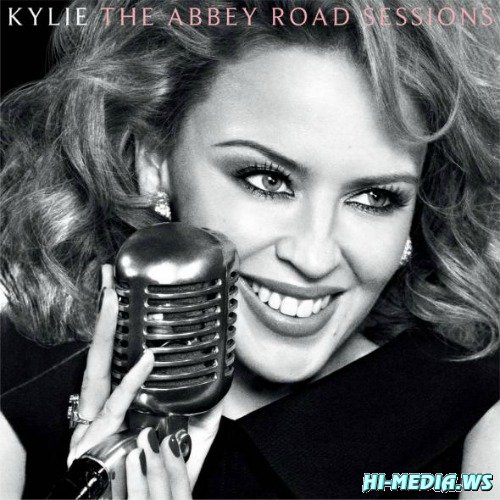 Kylie Minogue - The Abbey Road Sessions (2012)