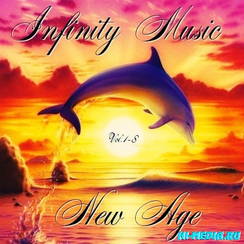 New Age - Infinity Music Vol.1-8 (2012-2013)