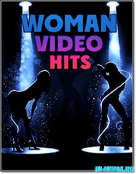 Woman Video Hits - Клипы в навал Vol.06 (2013/HDTVRip)