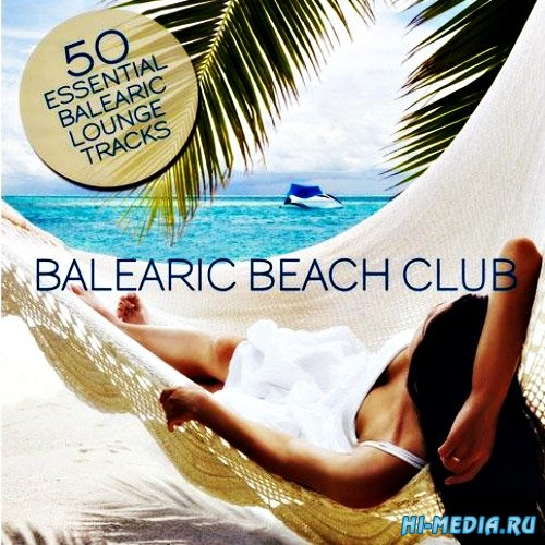 Balearic Beach Club (2013)