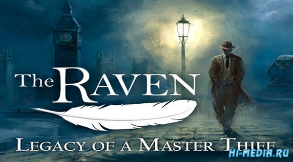 The Raven: Legacy of a Master Thief v1.0u1 (2013) RUS