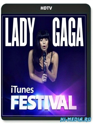Lady Gaga - Live at iTunes Festival (2013) HDTV 1080p