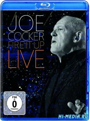 Joe Cocker: Fire it Up Live (2013) BDRip 720p
