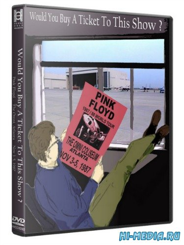 Pink Floyd: Would you Buy a Ticket to this Show? (1987) DVD5