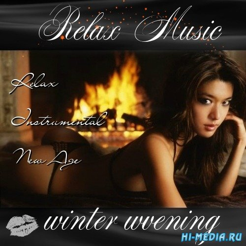 Relax Music Winter Evening (2014)