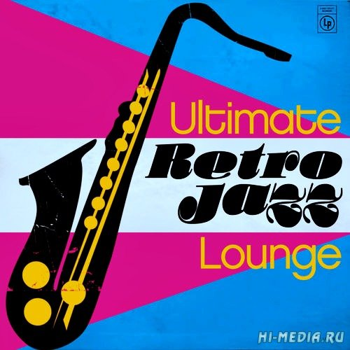 Ultimate Retro Jazz Lounge (2013)