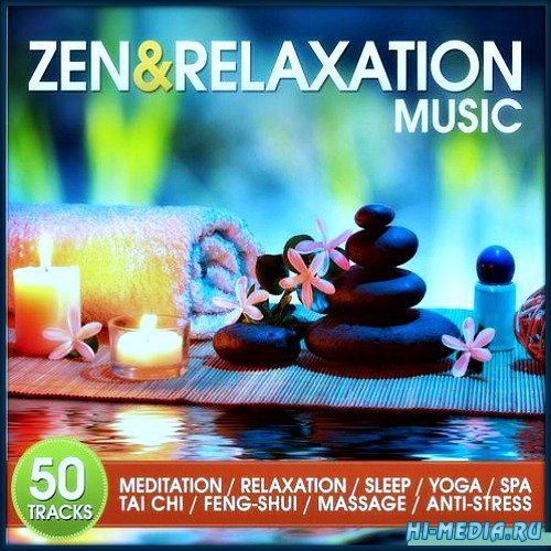 Zen and Relaxation Music 50 Tracks for Meditation (2014)