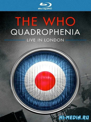 The Who - Quadrophenia: Live in London (2014) BDRip