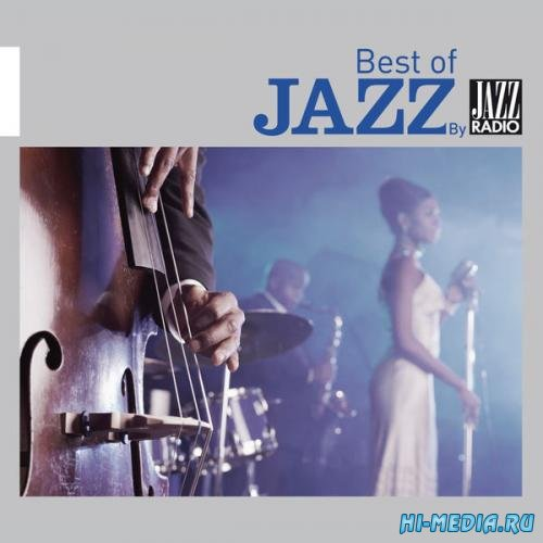 Best Of Jazz by Jazz Radio (2014)