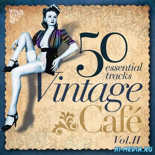 Vintage Cafe Essentials II (2014)