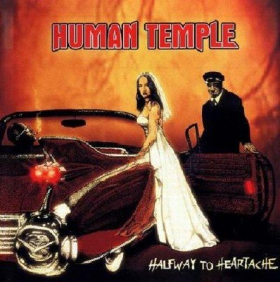 Human Temple - Halfway To Heartache (2012)
