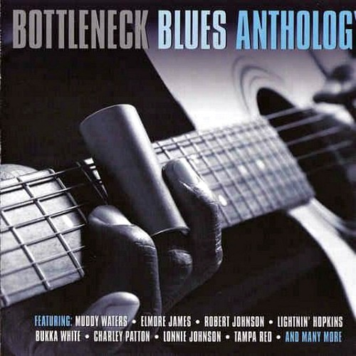 Bottleneck Blues Anthology (2011)