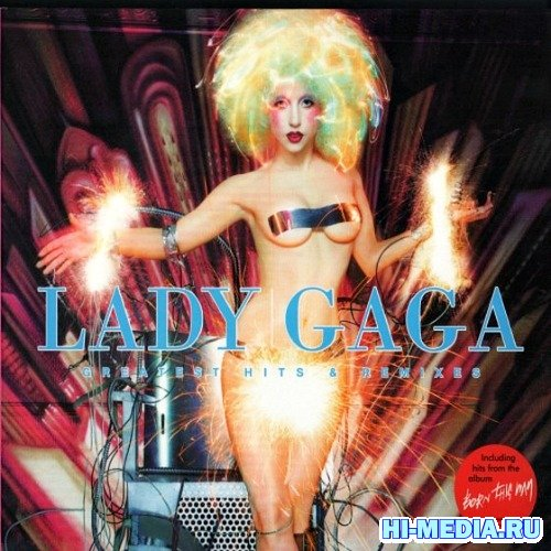Lady GaGa - Greatest Hits & Remixes (2012)