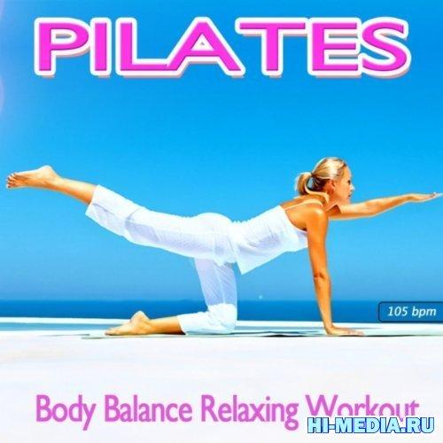 Pilates Body Balance Relaxing Workout (2012)
