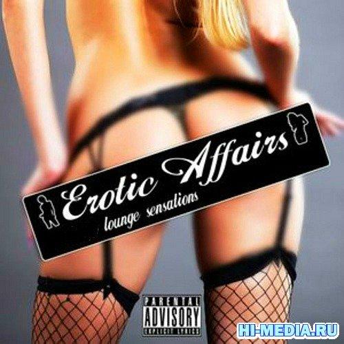 Erotic Affairs Lounge Sensations (2012)