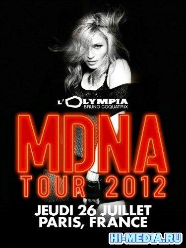 Madonna - MDNA TOUR Performance at L'Olympia (2012) WEBRip