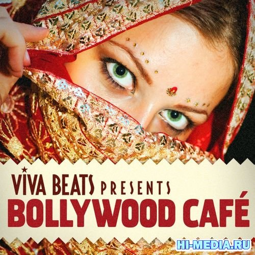 Viva! Beats Presents Bollywood Cafe (2012)
