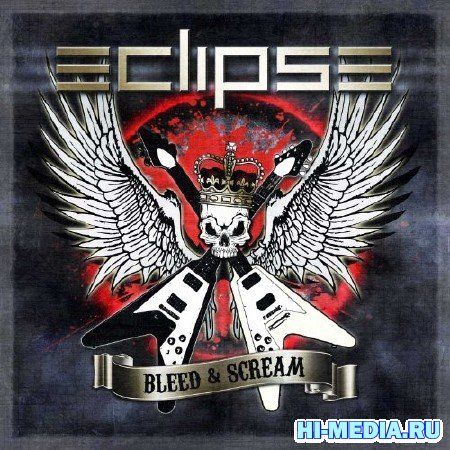 Eclipse - Bleed & Scream (2012)