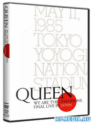 Queen - We Are the Champions: Final Live in Japan 1985 (2004) DVDRip