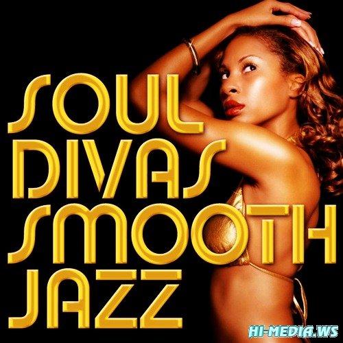 Smooth Jazz All Stars - Soul Divas Smooth Jazz (2012)