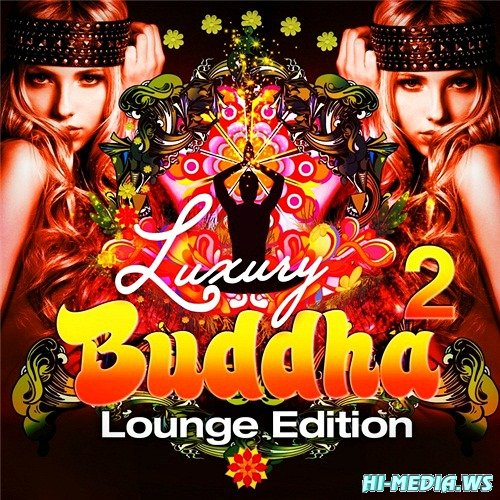 Luxury Buddha Lounge Edition Vol.2 (2012)