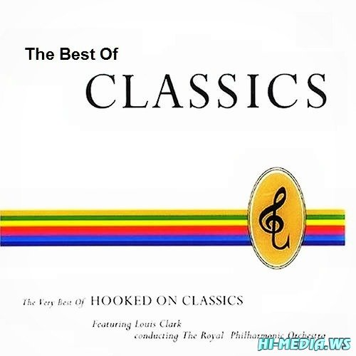 The Royal Philharmonic Orchestra - The Best Of Hooked On Classics (2008)