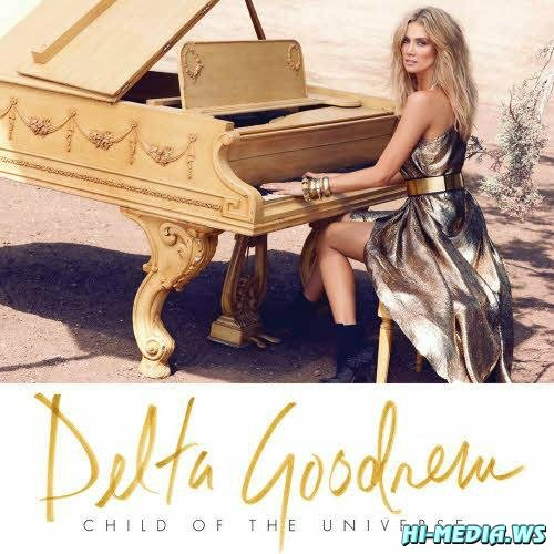Delta Goodrem - Child of the Universe (Deluxe Edition) (2012)