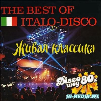 The Best Of Italo Disco. Живая классика (2012)