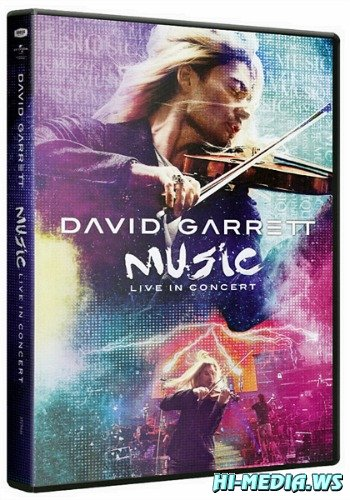 David Garrett - Music Live In Concert (2012) BDRip 720p
