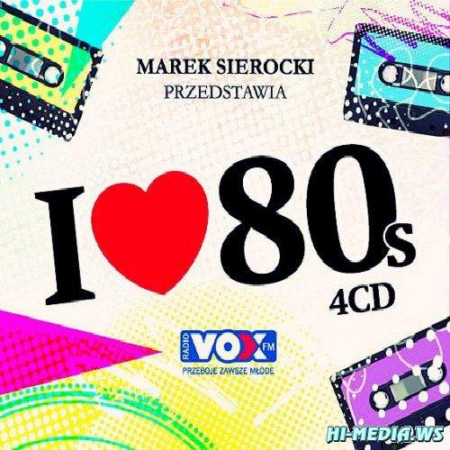 Marek Sierocki Przedstawia: I Love 80's (2012)