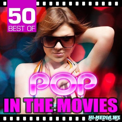 Movie Sounds Unlimited - 50 Best of Pop in the Movies (2012)