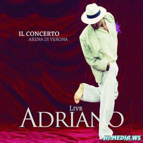 Adriano Celentano - Adriano Live Il Concerto Arena di Verona (2012)