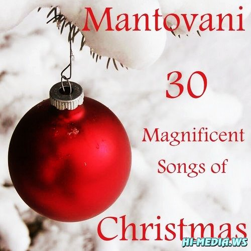 Mantovani - 30 Magnificent Songs of Christmas (2012)