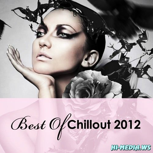 Best Of Chillout 2012 (2013)