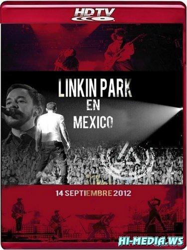 Linkin Park - Live At Arena Monterrey Mexico (2012) HDTV 1080i