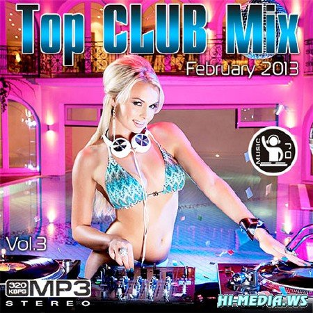 Top Club Mix February Vol.3 (2013)
