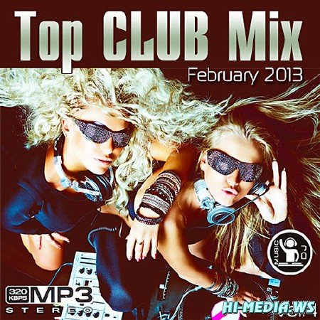 Top Club Mix February Vol.4 (2013)