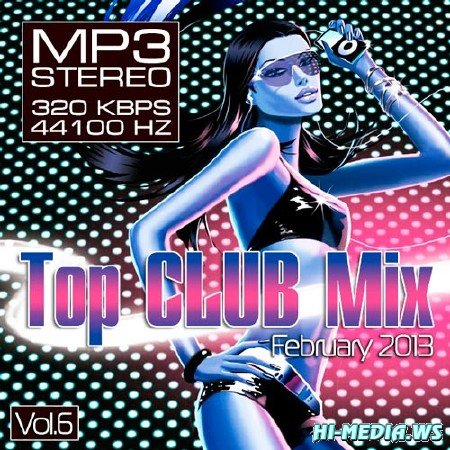 Top Club Mix February Vol.6 (2013)