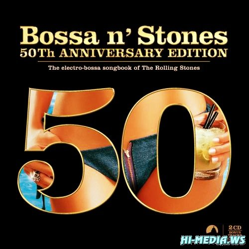 Bossa n' Stones (50th Anniversary Edition) (2012)
