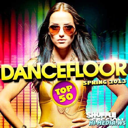 Dancefloor Top 50 Spring (2013)
