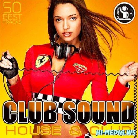 Club Sound - House & Club (2013)