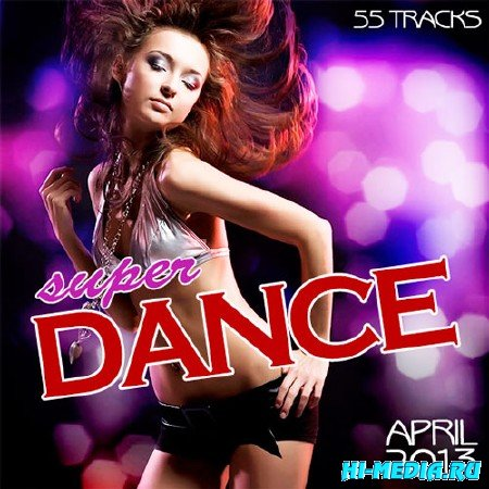 Super Dance April (2013)