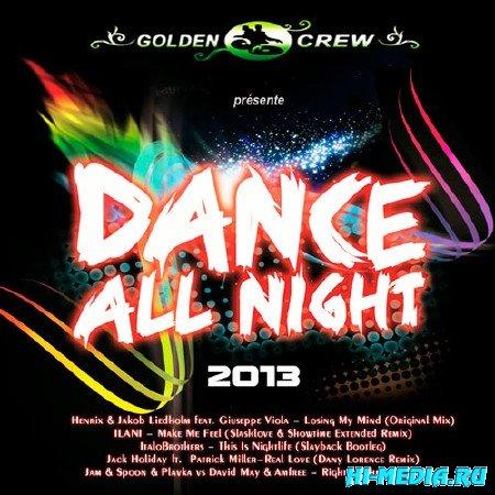 Dance All Night (2013)