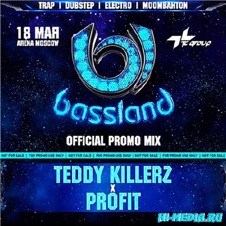 Bassland - Official Promo Mix (By Teddy Killerz & Profit) (2013)