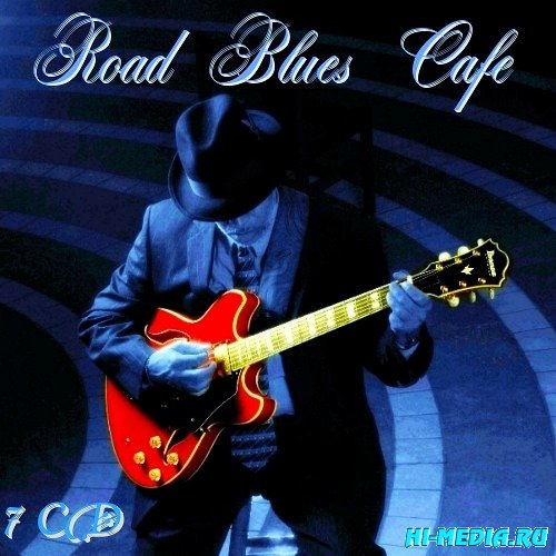 Road Blues Cafe (7CD) (2009)